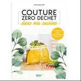Livre Couture Zéro Déchet dans ma Cuisine