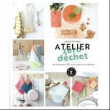 Livre Atelier Zéro Déchet