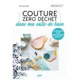 Livre Couture Zéro Déchet dans ma Salle de Bain