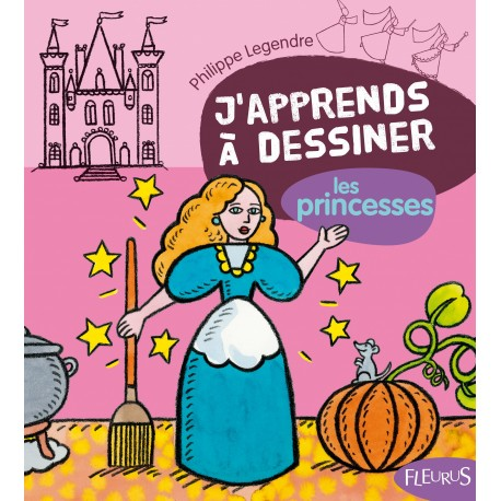 Livre J'apprends à dessiner les princesses